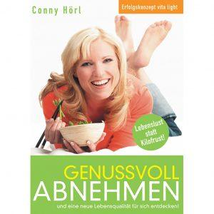 Genussvoll abnehmen - Buch von Conny Hörl